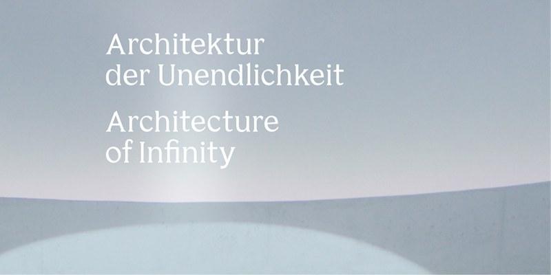 Christoph Schaub, Architektur der Unendlichkeit