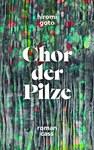 Chor der Pilze