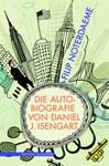 Die Autobiografie von Daniel J. Isengart