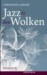 Jazz in den Wolken. Gedichte