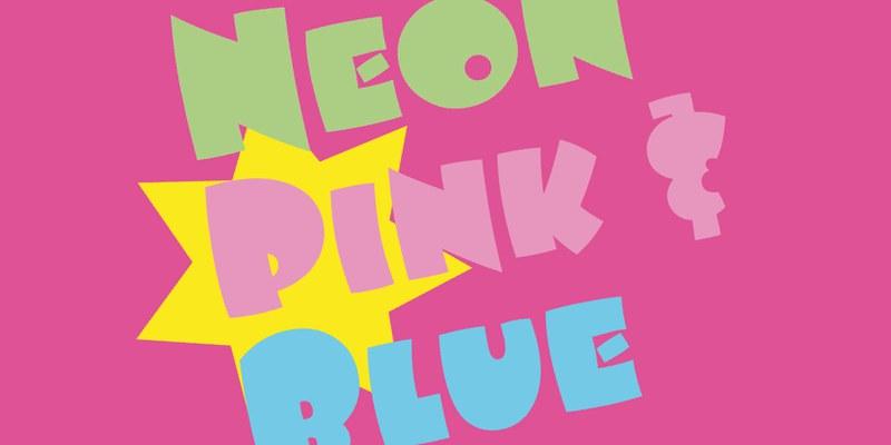 Neon Pink Blue
