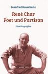 René Char. Poet und Partisan